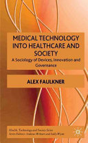 Medical Technology Into Healthcare and Society Book
