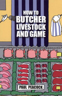 How to Butcher Livestock and Game Book
