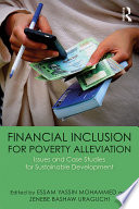 Financial Inclusion for Poverty Alleviation
