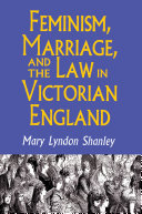 Pdf Feminism, Marriage, and the Law in Victorian England