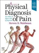 Physical Diagnosis of Pain E Book
