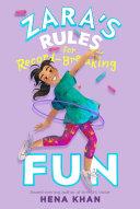 Zara s Rules for Record Breaking Fun
