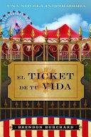 El Ticket de Tu Vida