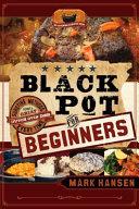 Black Pot for Beginners