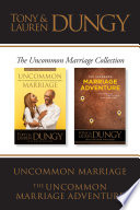 The Uncommon Marriage Collection  Uncommon Marriage   The Uncommon Marriage Adventure Book PDF