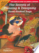 The Secrets of Planning and Designing a Hand Hooked Rug Book