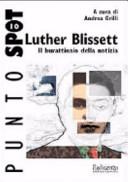 Luther Blissett. Il burattinaio della notizia