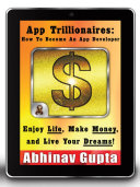 App Trillionaires: How To Become An App Developer