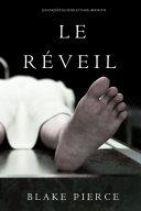 Le Réveil (Les Enquêtes de Riley Page – Tome 14) Pdf/ePub eBook