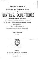 Pdf Dictionnaire Critique Et Documentaire Des Peintres, Sculpteurs, Dessinateurs & Graveurs de Tous Les Temps Et de Tous Les Pays: L-Z