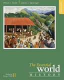The Essential World History  Volume II  Since 1500