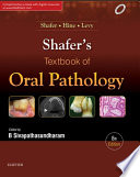 Shafer s Textbook of Oral Pathology   E Book