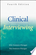 """Clinical Interviewing"" by John Sommers-Flanagan, Rita Sommers-Flanagan"