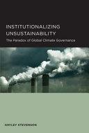 Institutionalizing Unsustainability