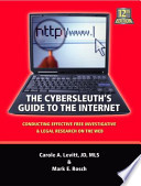 The Cybersleuth's Guide to the Internet  : Conducting Effective Free Investigative & Legal Research on the Web