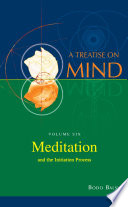 Meditation and the Initiation Process  Vol 6 of A Treatise on Mind