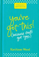 You've Got This (Because God's Got You) Book