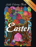 Easter Adult Coloring Book Book PDF
