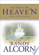 """""""50 Days of Heaven: Reflections That Bring Eternity to Light"""" by Randy Alcorn"""
