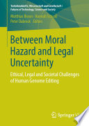 Between Moral Hazard and Legal Uncertainty