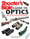 Shooter's Bible Guide to Optics