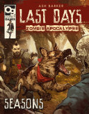 Last Days: Zombie Apocalypse: Seasons Book