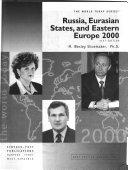 Russia  Eurasian States  and Eastern Europe