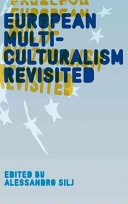 European Multiculturalism Revisited Book