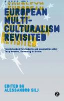 European Multiculturalism Revisited Book PDF