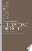 L'illusione difficile