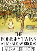 The Bobbsey Twins at Meadow Brook [Pdf/ePub] eBook