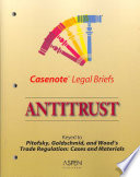 Antitrust  : Keyed to Pitofsky, Goldschmid & Wood's: Trade Regulation: Cases and Materials, Fifth Edition