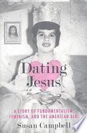 Dating Jesus