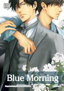 Blue Morning, Vol. 7 (Yaoi Manga)