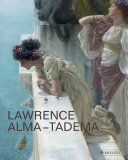 Lawrence Alma-Tadema : at home in Antiquity