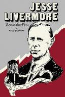 Jesse Livermore Speculator King Book