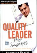 Quality Leader :Venu Srinivasan