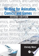Writing for Animation  Comics  and Games