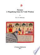 The Puranas: A Magnifying Glass for Vedic Wisdom Book