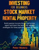 Investing for beginners: Stock market and Rental Property 2 books in 1 Pdf/ePub eBook