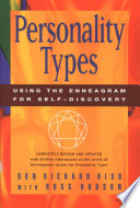 """""""Personality Types: Using the Enneagram for Self-Discovery"""" by Don Richard Riso, Russ Hudson"""