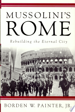Download Mussolini's Rome Free Books - Get New Books