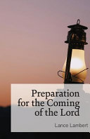 Preparation for the Coming of the Lord