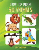 How to Draw 50 Animals Easy Drawing