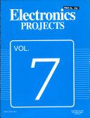 Electronics Projects Vol. 7