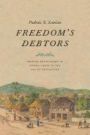 Freedom's Debtors