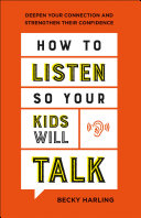 How to Listen So Your Kids Will Talk Pdf/ePub eBook