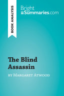 The Blind Assassin by Margaret Atwood  Book Analysis