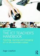 The ICT Teacher s Handbook