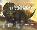 Digging for Triceratops